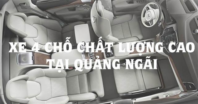 Xe 4 chỗ ở Quảng Ngãi chất lượng cao